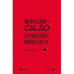 Dicionário De Calão E De Expressões Idiomáticas de José João Almeira