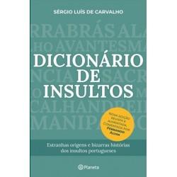 Dicionário De Insultos - Nova Edição Revista E Aumentada de Sérgio Luís de Carvalho