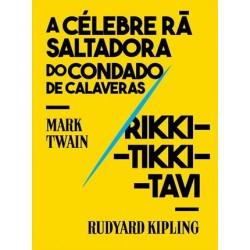 A Célebre Rã Saltadora Do Condado De Calaveras/Rikki ... de Mark Twain