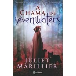 A Chama De Sevenwaters de Juliet Marillier