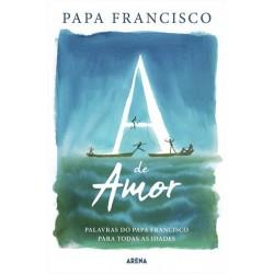 A De Amor de Papa Francisco