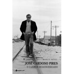 José Cardoso Pires E O Leitor Desassossegado de Marco Neves