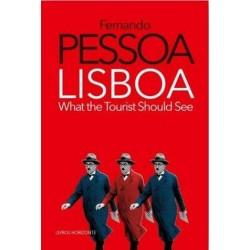 Lisboa What The Tourist Should See de Fernando Pessoa