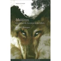 Malditos - Histórias De Homens E De Lobos de Ricardo J. Rodrigues