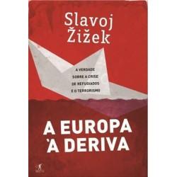 A Europa À Deriva de Slavoj Zizek