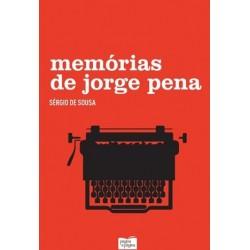 Memórias De Jorge Pena de Sérgio de Sousa