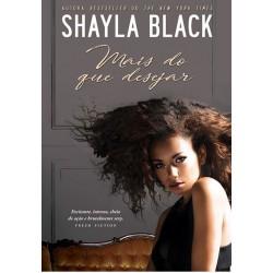 Mais do que Desejar de Shayla Black