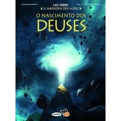 O Nascimento dos Deuses - A Sabedoria dos Mitos de Luc Ferry