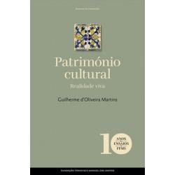 Património Cultural - Realidade viva de Guilherme d'Oliveira Martins