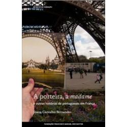 A Porteira, A Madame E Outras Histórias De Port. Em França de Joana Carvalho Fernandes