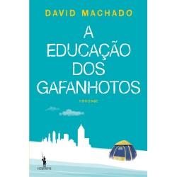 A Educação dos Gafanhotos de David Machado