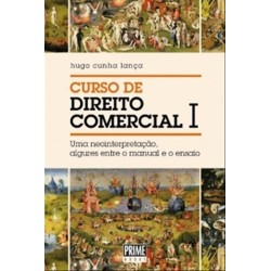 Curso De Direito Comercial I de Hugo Cunha Lança