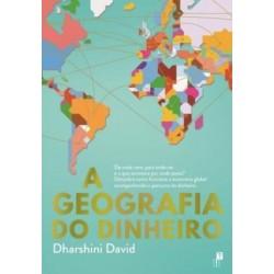 A Geografia do Dinheiro de Dharshini David