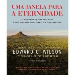 Uma Janela Para Eternidade de Edward O. Wilson
