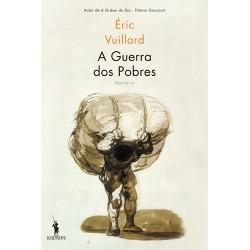 A Guerra dos Pobres de Éric Vuillard