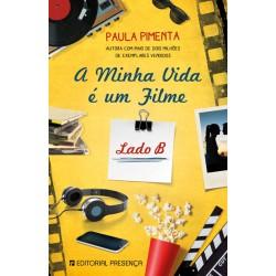 A Minha Vida é Um Filme - Lado B de Paula Pimenta