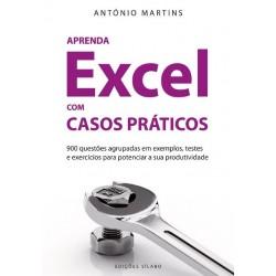 Aprenda Excel com Casos Práticos de António Martins