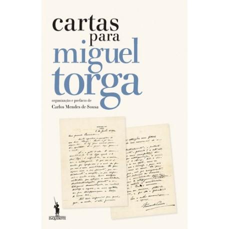 Cartas para Miguel Torga de Carlos Mendes de Sousa