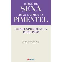 Correspondência 1959-1978 de Jorge de Sena e João Sarmento Pimentel