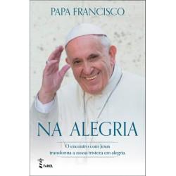 Na Alegria de Papa Francisco