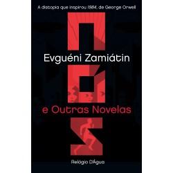 Nós e Outras Novelas de Evguéni Zamiátin