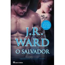 O Salvador - Irmandade da Adaga Negra - Volume XVII de J. R. Ward