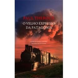 O Velho Expresso da Patagónia de Paul Theroux