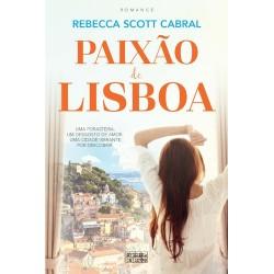 Paixão de Lisboa de Rebecca Scott Cabral