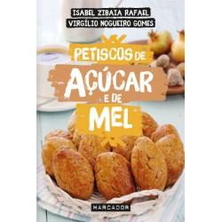 Petiscos de Açúcar e de Mel de Isabel Zibaia Rafael e Virgílio Nogueiro Gomes